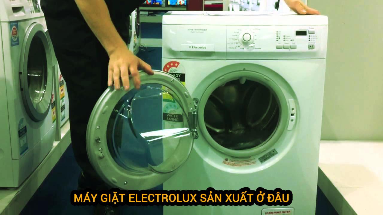 máy giặt electrolux sản xuất ở đâu
