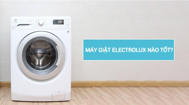 máy giặt electrolux nào tốt?